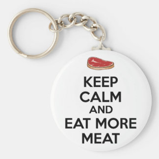 Keep Calm And Eat More Meat Keychain