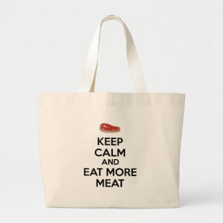 Keep Calm And Eat More Meat Large Tote Bag