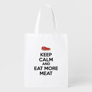 Keep Calm And Eat More Meat Reusable Grocery Bag