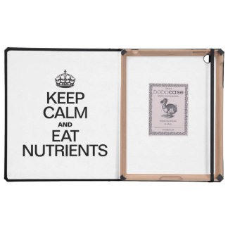KEEP CALM AND EAT NUTRIENTS iPad CASES