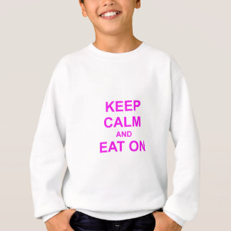 Keep Calm and Eat On red pink orange Sweatshirt