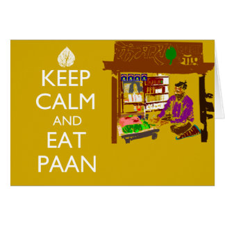 Keep Calm And Eat Paan Card