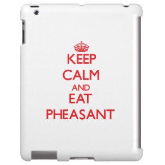 Keep calm and eat Pheasant