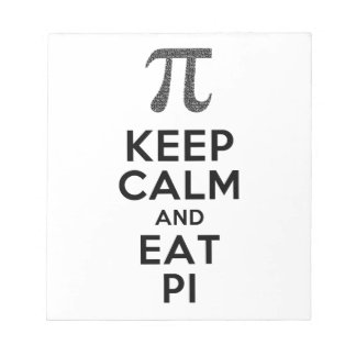 Keep Calm And Eat Pi Phrase Math Humor Notepad
