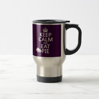 Keep Calm and Eat Pie (customize colors) Travel Mug