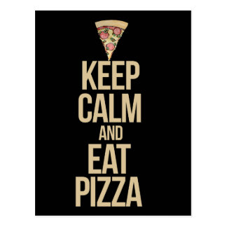 Keep calm and eat pizza postcard