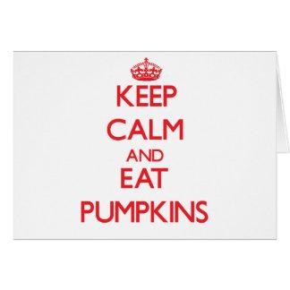 Keep calm and eat Pumpkins Card