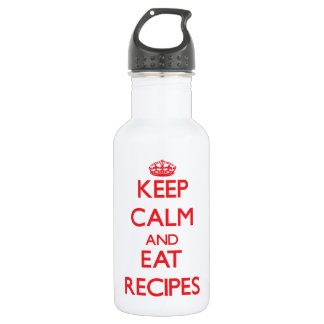 Keep calm and eat Recipes 18oz Water Bottle