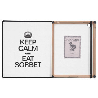 KEEP CALM AND EAT SORBET COVERS FOR iPad