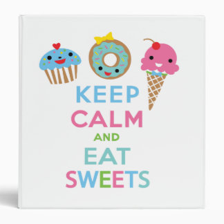 Keep Calm and Eat Sweets binder