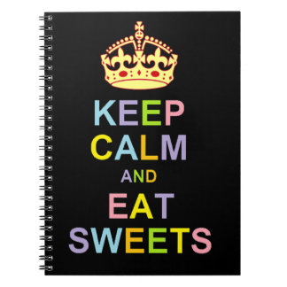 Keep Calm and Eat Sweets Notebook