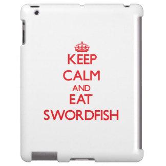 Keep calm and eat Swordfish
