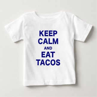 Keep Calm and Eat Tacos Baby T-Shirt