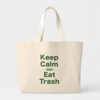 Keep Calm and Eat Trash Tote Bags