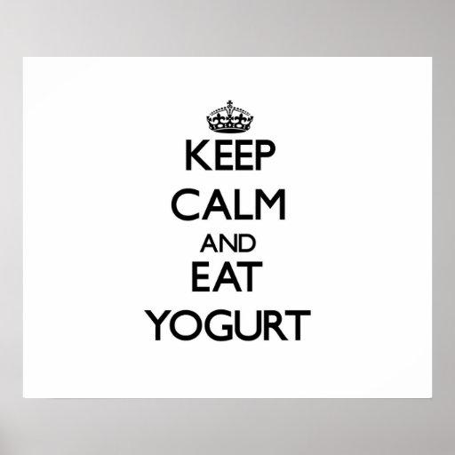 Keep calm and eat Yogurt Poster