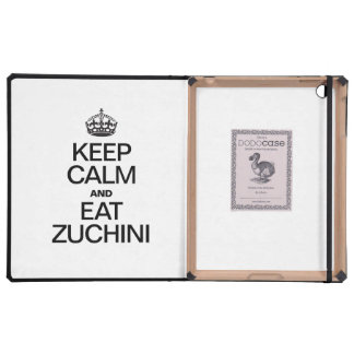 KEEP CALM AND EAT ZUCHINI COVER FOR iPad