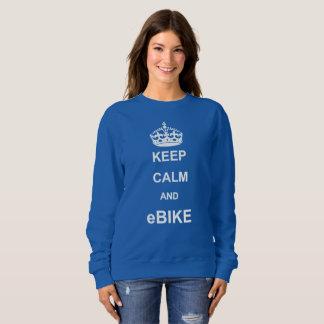 """""""Keep calm and eBike"""" custom sweat shirts"""