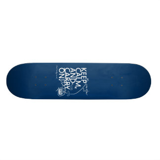 Keep Calm and Edit On (in any color) Skate Board