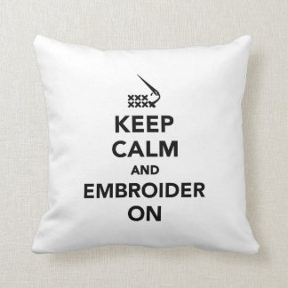 Keep calm and embroider on throw pillow