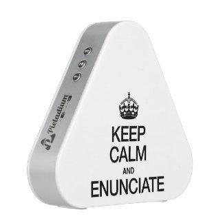 KEEP CALM AND ENUNCIATE SPEAKER