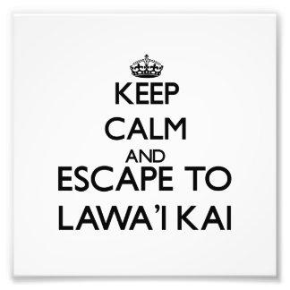 Keep calm and escape to Lawa I Kai Hawaii Photo Art