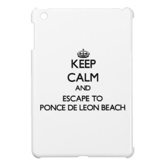 Keep calm and escape to Ponce De Leon Beach Florid Case For The iPad Mini