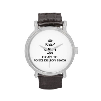 Keep calm and escape to Ponce De Leon Beach Florid Wrist Watch