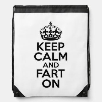 Keep Calm and Fart On Drawstring Bags