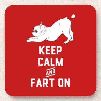 Keep Calm and Fart On with the cute French Bulldog Coaster