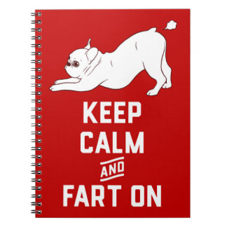 Keep Calm and Fart On with the cute French Bulldog Notebook
