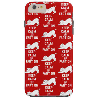 Keep Calm and Fart On with the cute French Bulldog Tough iPhone 6 Plus Case