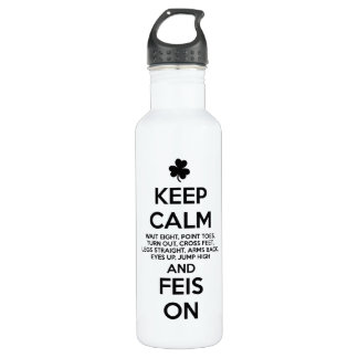 KEEP CALM and FEIS ON - Irish Dance 710 Ml Water Bottle