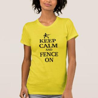 Keep calm and fence on tees