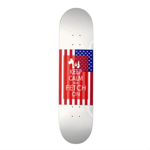Keep Calm and Fetch On US Flag Custom Skateboard