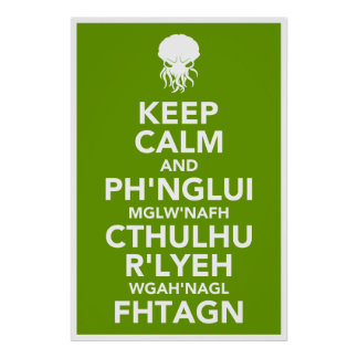 Keep Calm and Fhtagn Poster