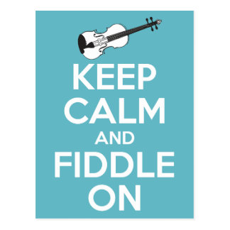 Keep Calm and Fiddle On Blue Postcard