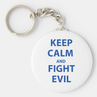 Keep Calm and Fight Evil Basic Round Button Keychain