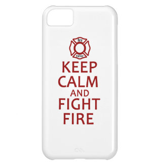 Keep Calm and Fight Fire Cover For iPhone 5C