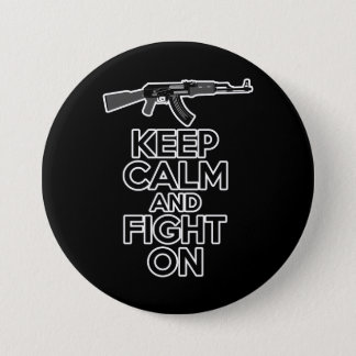 Keep Calm and Fight On 3 Inch Round Button