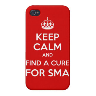 Keep Calm and Find a Cure for SMA iPhone Case iPhone 4/4S Cases