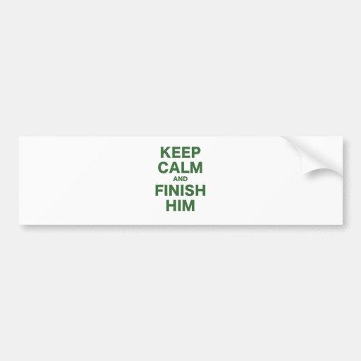 Keep Calm and Finish Him Bumper Sticker