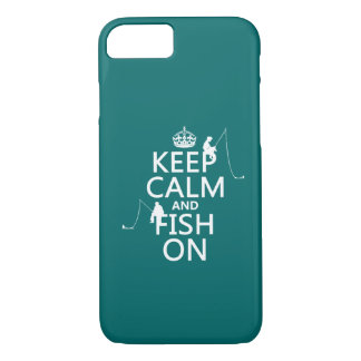 Keep Calm and Fish On - customizable colours iPhone 8/7 Case