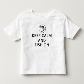 Keep Calm and Fish On Toddler T-Shirt