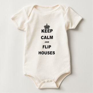 KEEP CALM AND FLIP HOUSES BABY BODYSUIT