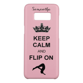 Keep Calm and Flip on Tumbling Samsung S8 case