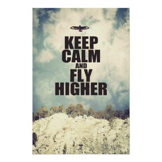 Keep Calm and Fly Higher Poster