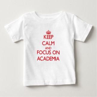 Keep calm and focus on ACADEMIA Baby T-Shirt
