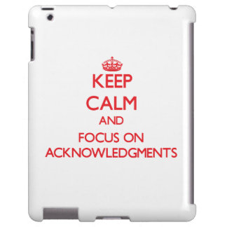 Keep calm and focus on ACKNOWLEDGMENTS