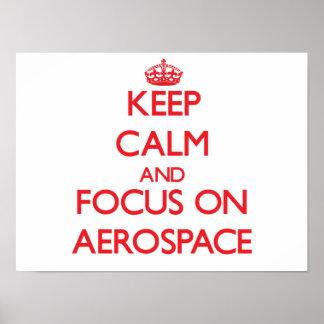 Keep calm and focus on AEROSPACE Print