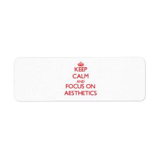 Keep calm and focus on AESTHETICS Custom Return Address Labels